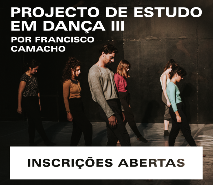 Open Call: 2nd Module of the Dance Study Project III, oriented by Francisco Camacho